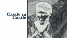 Celine, Castle to Castle