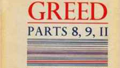 Greed: Pt. 8, 9, 11 by Diane Wakoski