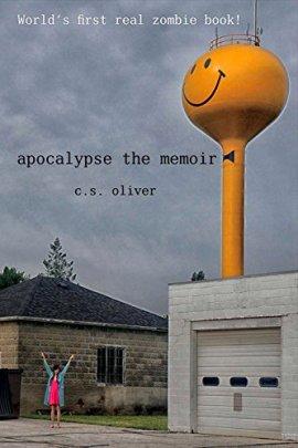 CS Oliver Apocalypse the memoir