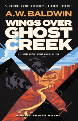 Wings over Ghost Creek by AW Baldwin